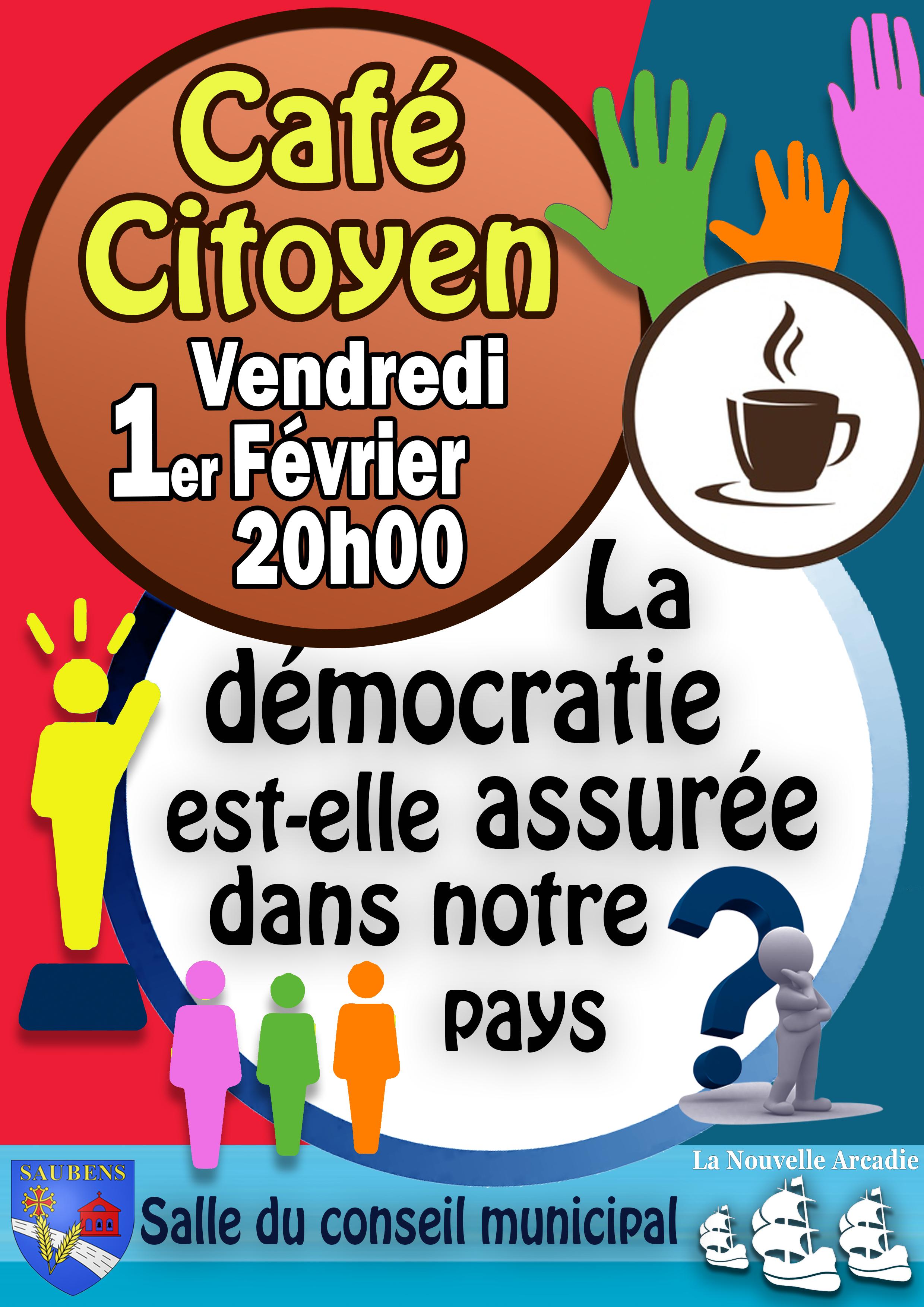 """Café citoyen : """"La démocratie est-elle assurée dans notre pays ?"""""""